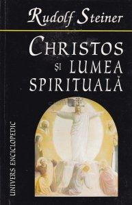 Christos Si Lumea Spirituala