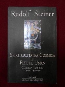 Spiritualitatea cosmica si fizicul uman