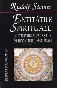 Entitatile Spirituale In Corpurile Ceresti SI In Regnurile Naturale