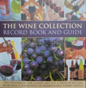 The wine collection / Colectia de vinuri