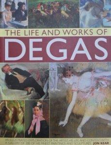 The Life And Works Of Degas / Viata Si Opera Lui Degas