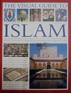 The visual guide to Islam / Islam