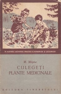 Culegeti plante medicinale