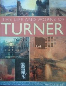 The Life And Works Of Turner