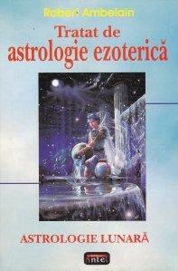 Tratat de astrologie ezoterica