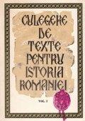 Culegere de texte pentru istoria Romaniei, vol. 1