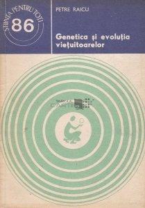 Genetica si evolutia vietuitoarelor
