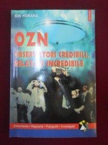 OZN. Observatori Credibili, Relatari Incredibile