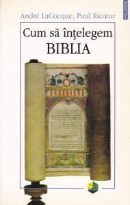 Cum sa intelegem Biblia