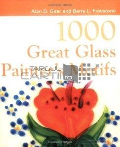 1000 Great Glass Painter's Motifs