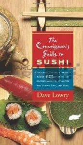 The connoisseur's guide to sushi / Ghidul cunoscatorului - Sushi