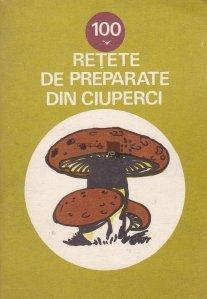100 retete de preparate din ciuperci