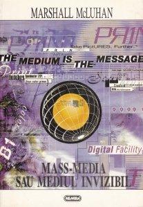 Mass-Media sau mediul invizibil
