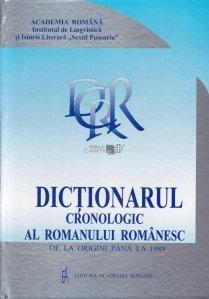 Dictionarul cronologic al romanului romanesc de la origini pana la 1989