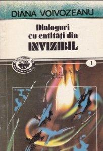 Dialoguri cu entitati din Invizibil