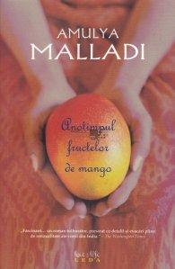 Anotimpul fructelor de mango