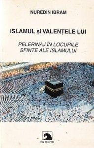 Islamul si Valentele Lui