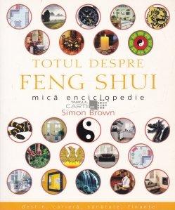 Totul despre Feng Shui