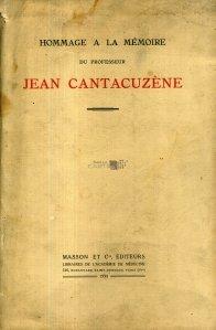 Hommage a la memoire du professeur Jean Cantacuzene
