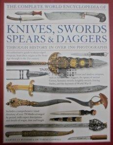 The complete world encyclopedia of knives, swords, spears & daggers / Enciclopedia cutitelor, sabiilor sulitelor si pumnalelor