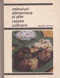 Minuturi alimentare si alte retete culinare