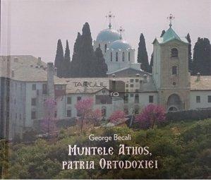 Muntele Athos, patria ortodoxiei