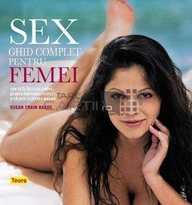 Sex. Ghid complet pentru femei