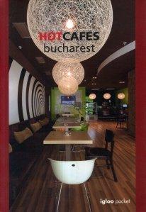 Hot Cafes Bucharest