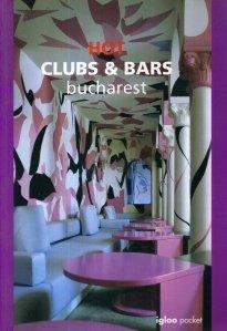 Hot Clubs & Bars Bucharest