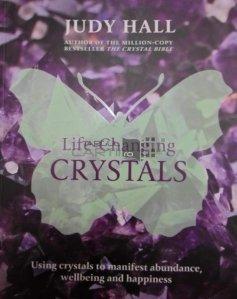 Life-Changing Crystals / Schimba-ti viata cu ajutorul cristalelor