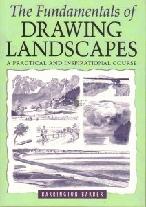 The fundamentals of drawing landscapes / Desenul peisajelor
