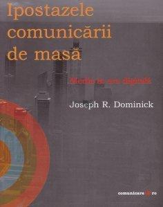 Ipostazele comunicarii de masa