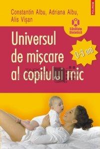 Universul de miscare al copilului mic