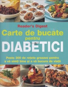 Carte de bucate pentru diabetici