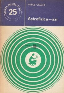 Astrofizica - azi