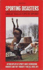 Sporting Disasters / Dezastre sportive