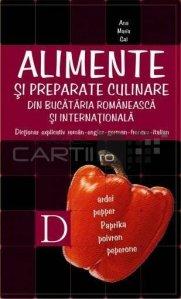 Alimente si preparate culinare din bucataria romaneasca si internationala