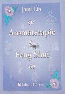 Aromaterapie & Feng Shui