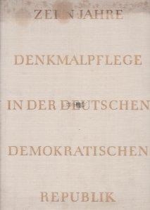 Denkmalpflege in der Deutschen Demokratischen Republik / Monumente din Republica Democrata Germana
