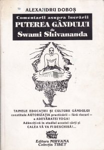 """Comentarii asupra lucrarii """"Puterea gandului"""" de Swami Shivananda"""