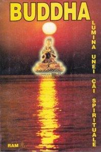 Buddha - Lumina unei cai spirituale