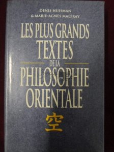 Les plus grands textes de la philosophie orientale / Texte alese ale filozofiei orientale