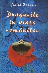 Drogurile in viata romanilor