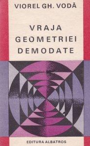 Vraja geometriei demodate