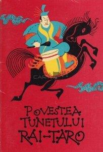 Povestea tunetului Rai-Taro