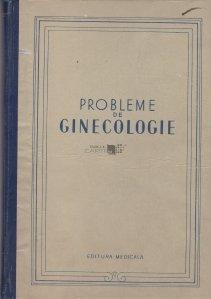 Probleme de ginecologie