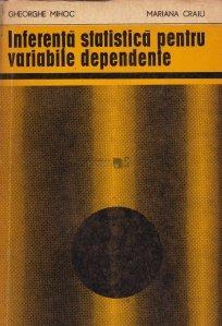 Inferenta statistica pentru variabile dependente
