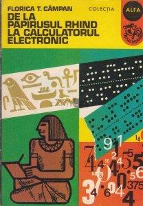 De la papirusul Rhind la calculatorul electronic