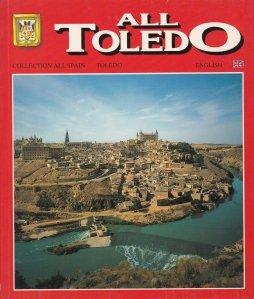 All Toledo / Totul despre Toledo