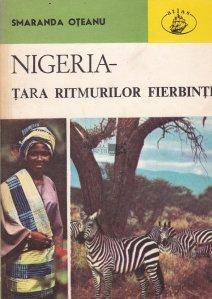 Nigeria - tara ritmurilor fierbinti